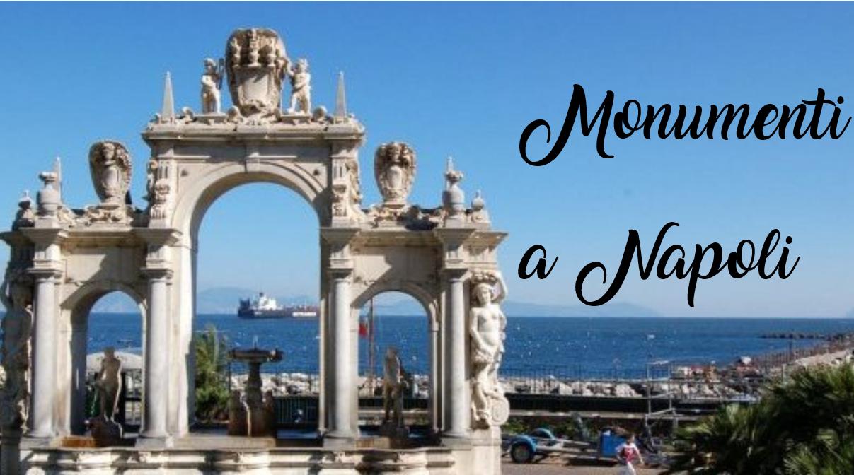Monumenti a Napoli: i più belli ed imperdibili